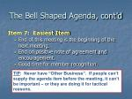 the bell shaped agenda cont d