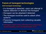 future of honeypot technologies anti honeypot technology