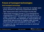 future of honeypot technologies anti honeypot technology83