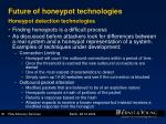 future of honeypot technologies honeypot detection technologies