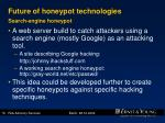 future of honeypot technologies search engine honeypot