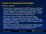 future of honeypot technologies spam honeypots