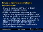 future of honeypot technologies wireless honeypots