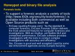 honeypot and binary file analysis forensic tools