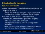 introduction to forensics how to be court proof