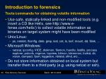 introduction to forensics tools commands for obtaining volatile information