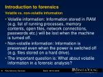 introduction to forensics volatile vs non volatile information