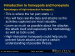 introduction to honeypots and honeynets advantages of high interaction honeypots