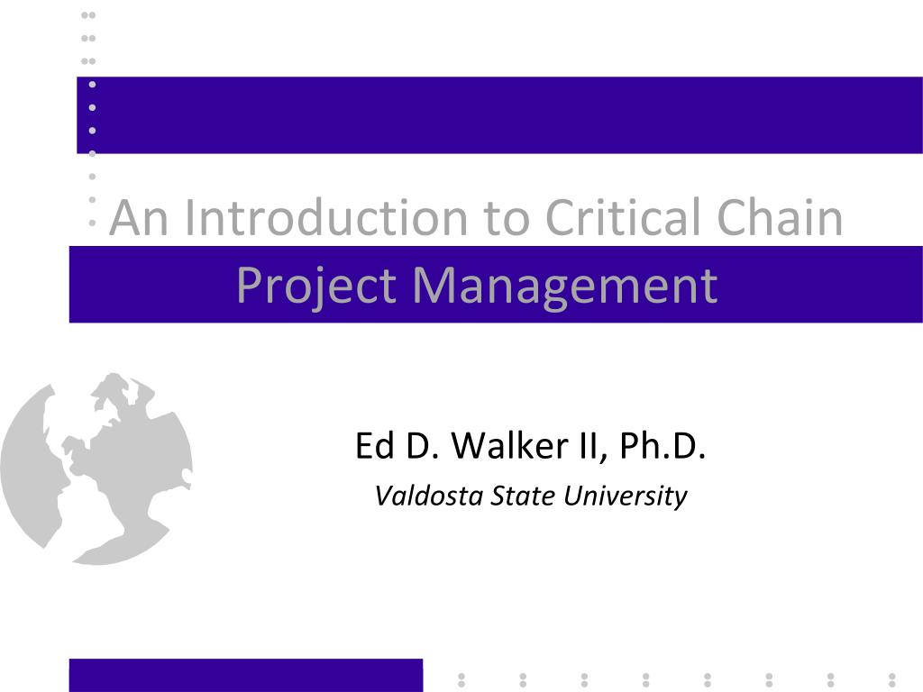 an introduction to critical chain project management l.
