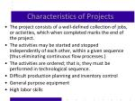 characteristics of projects