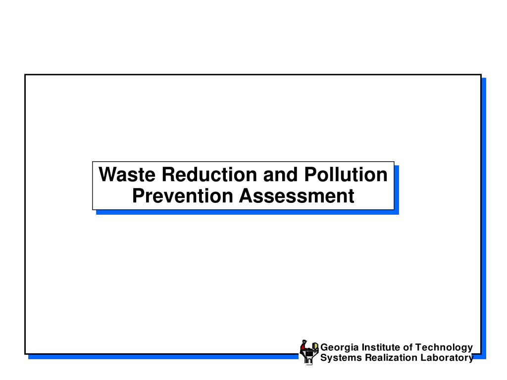 waste reduction and pollution prevention assessment l.