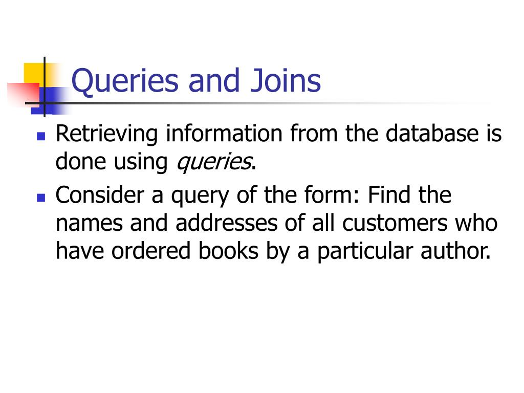 Queries and Joins
