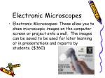 electronic microscopes