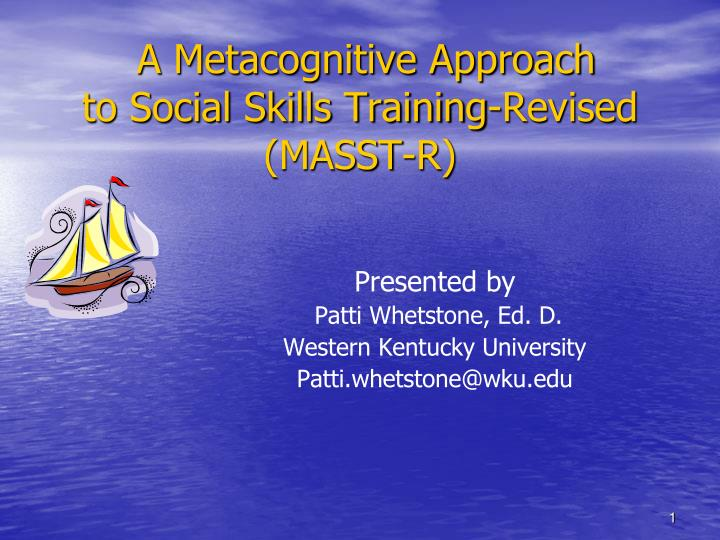 a metacognitive approach to social skills training revised masst r n.