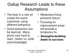 gallup research leads to these assumptions
