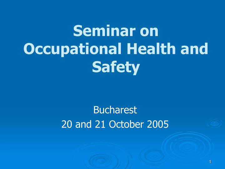 seminar on occupational health and safety n.