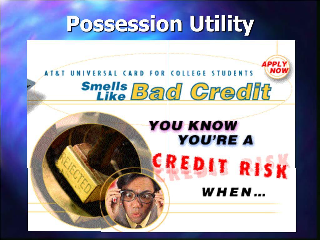 Possession Utility