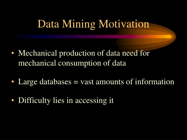Data mining motivation