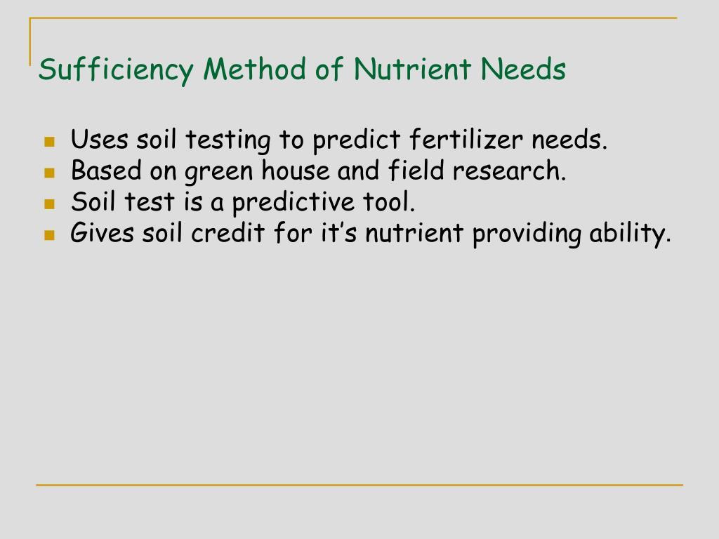 Sufficiency Method of Nutrient Needs