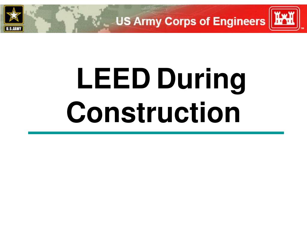 leed during construction l.
