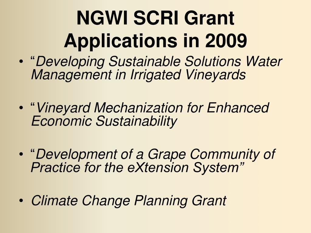 NGWI SCRI Grant Applications in 2009