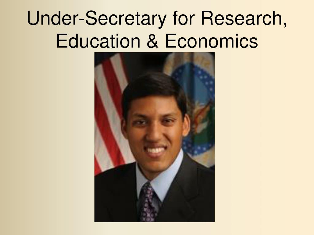 Under-Secretary for Research, Education & Economics