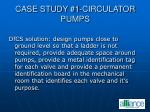 case study 1 circulator pumps73
