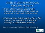 case study 3 raw coal reclaim facility 1