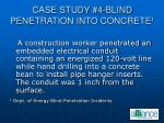 case study 4 blind penetration into concrete 1
