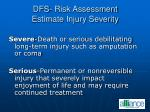 dfs risk assessment estimate injury severity