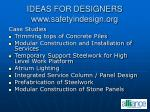 ideas for designers www safetyindesign org
