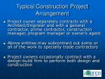typical construction project arrangement
