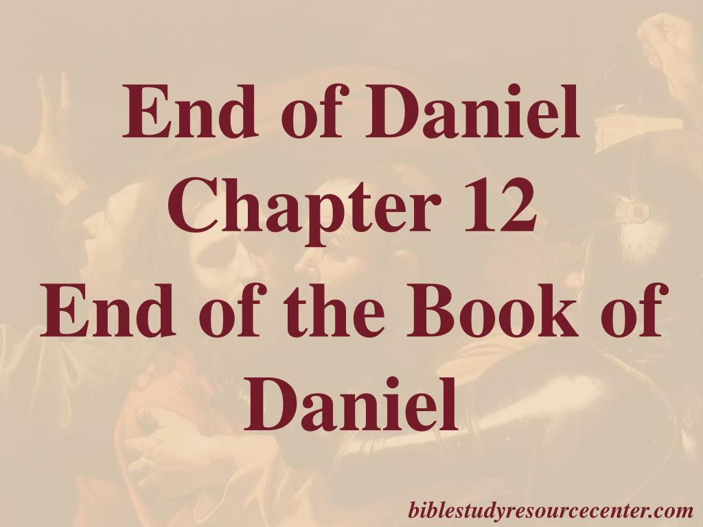 End of Daniel Chapter 12