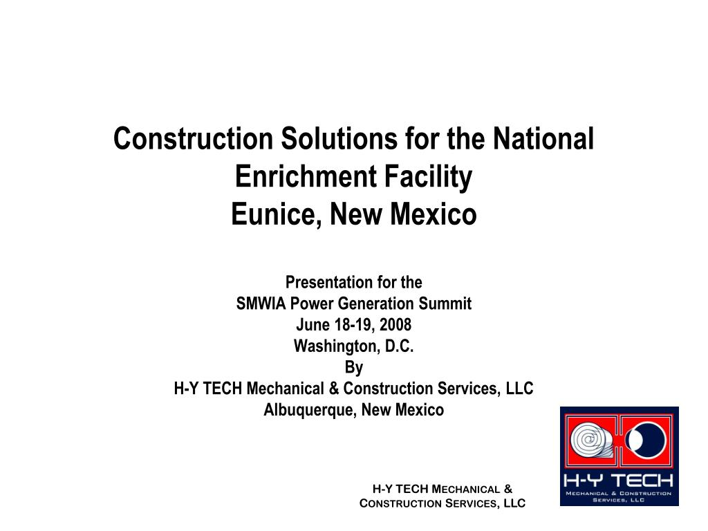 construction solutions for the national enrichment facility eunice new mexico l.