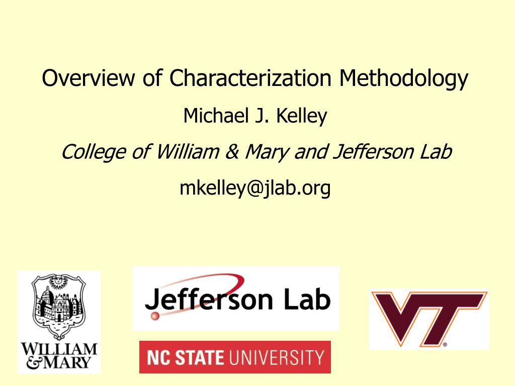 Overview of Characterization Methodology