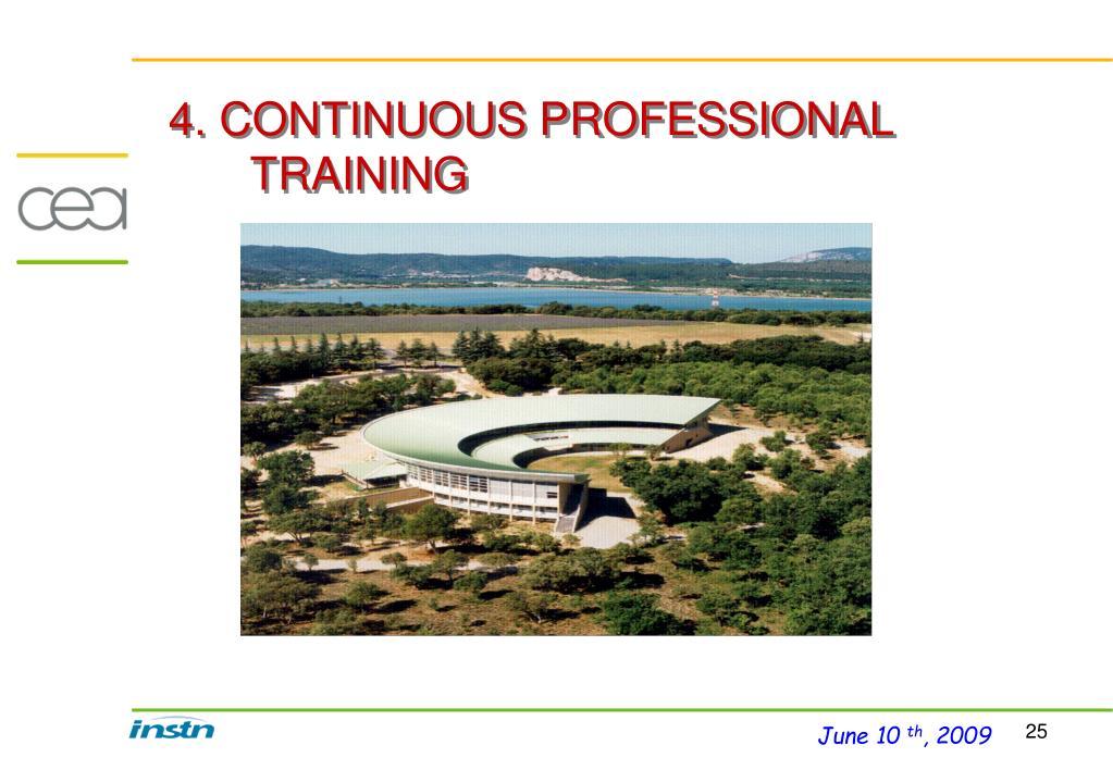 4. CONTINUOUS PROFESSIONAL TRAINING