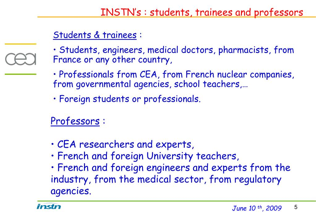 INSTN's : students, trainees and professors