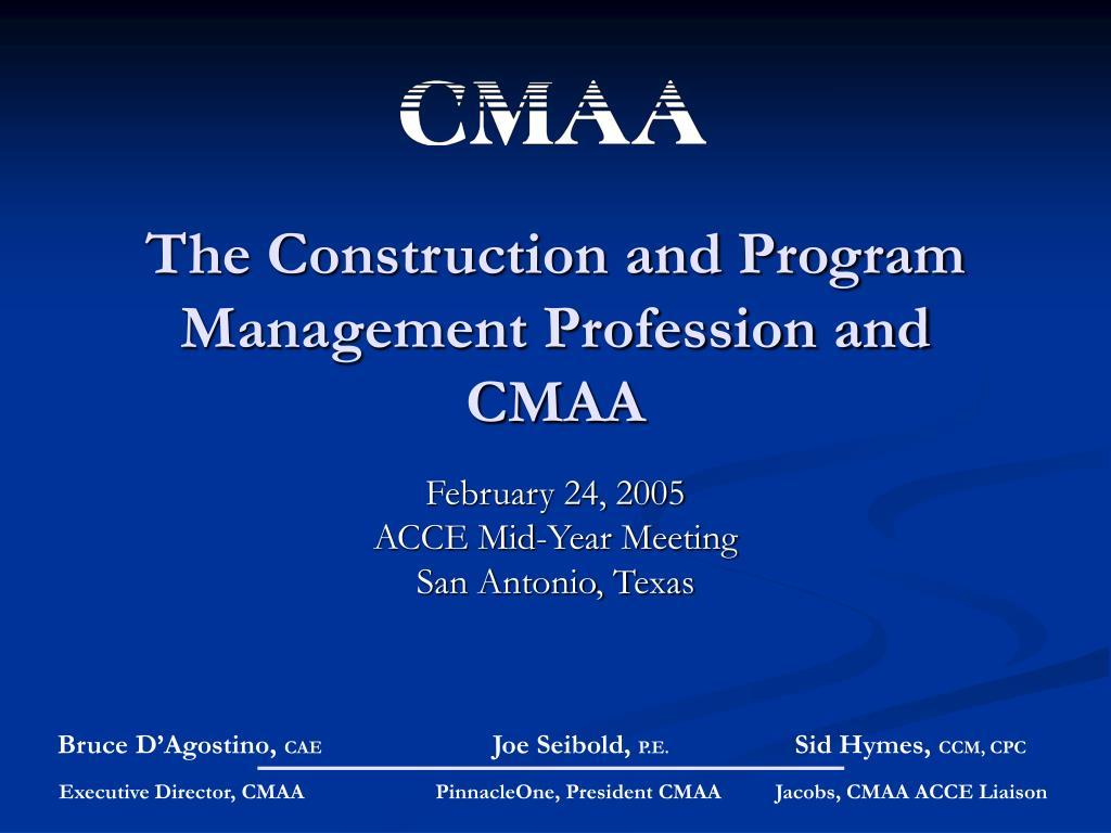 the construction and program management profession and cmaa l.