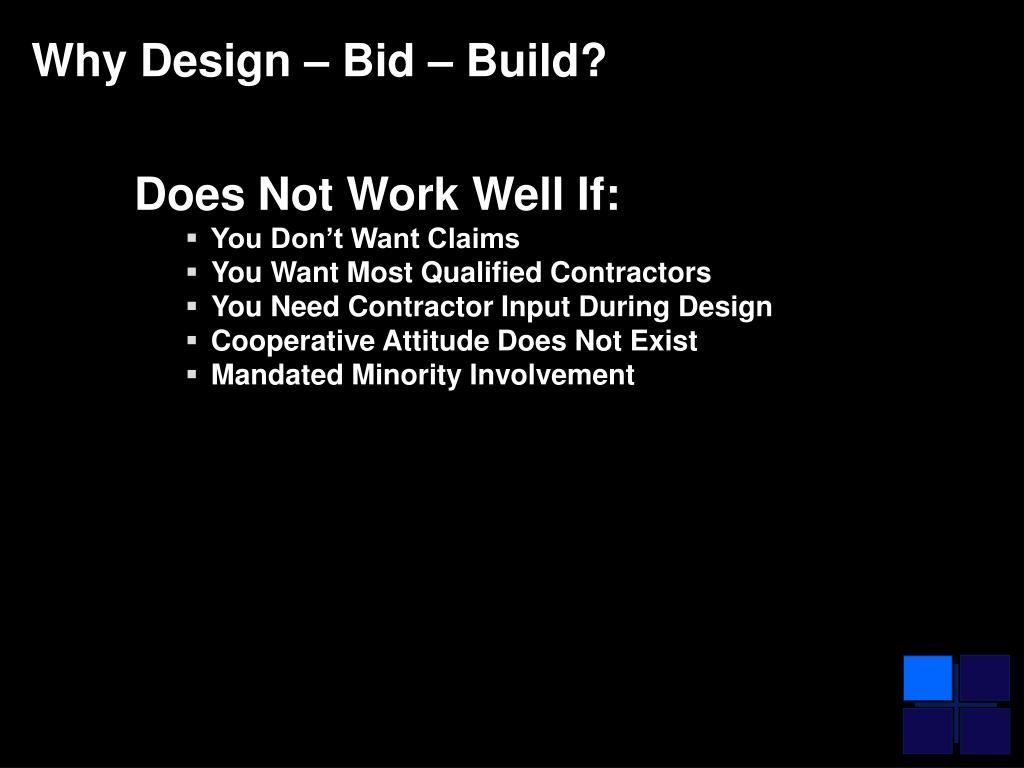 Why Design – Bid – Build?