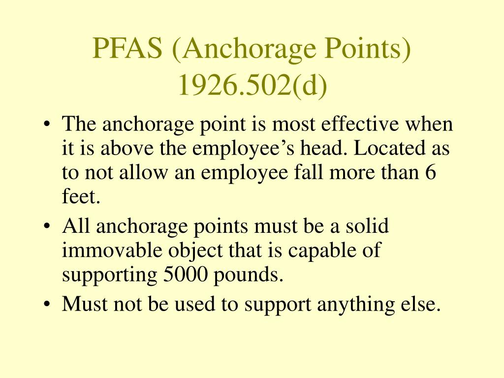 PFAS (Anchorage Points) 1926.502(d)