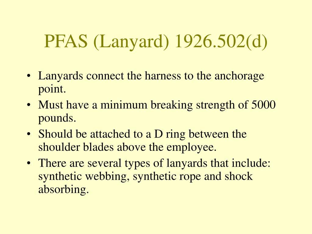 PFAS (Lanyard) 1926.502(d)