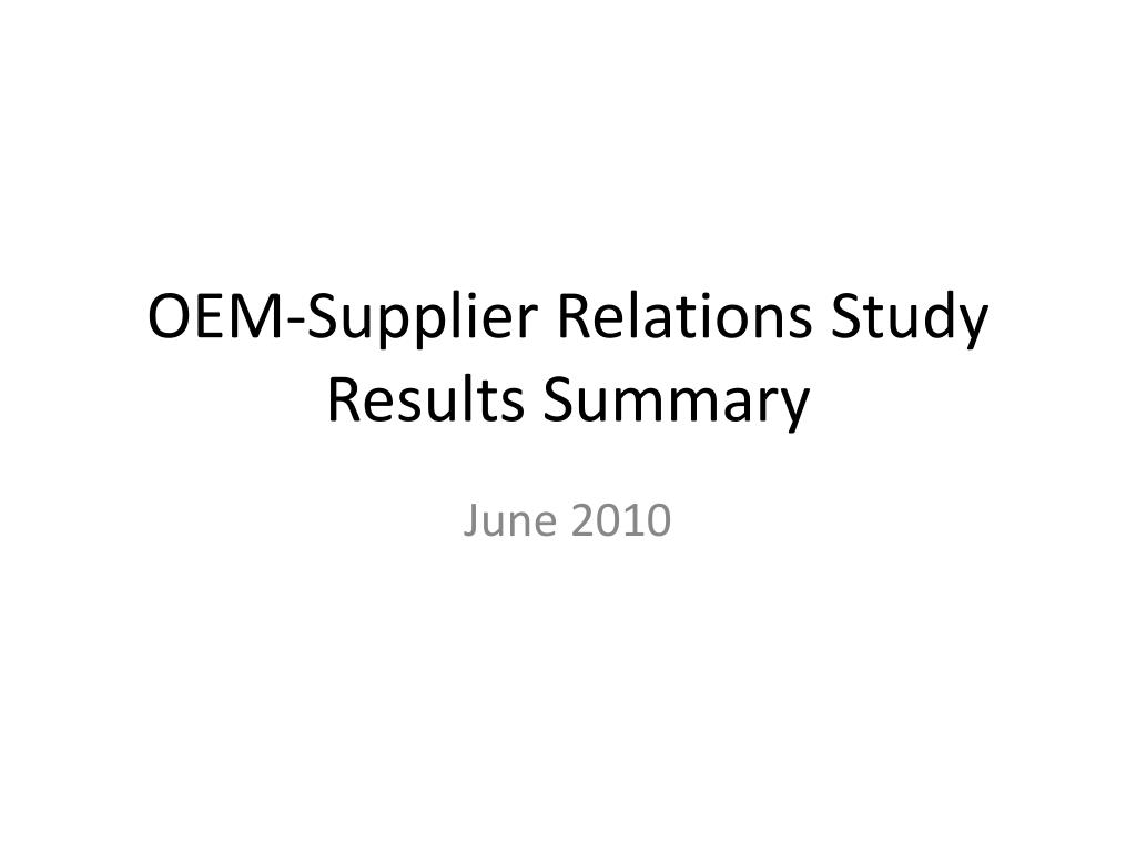 oem supplier relations study results summary l.
