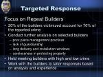 targeted response