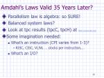 amdahl s laws valid 35 years later