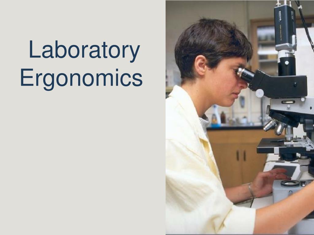 laboratory ergonomics l.