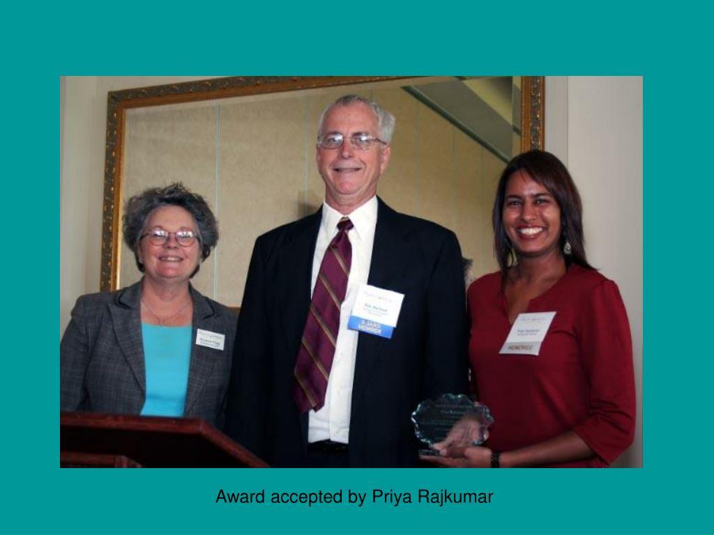 Award accepted by Priya Rajkumar