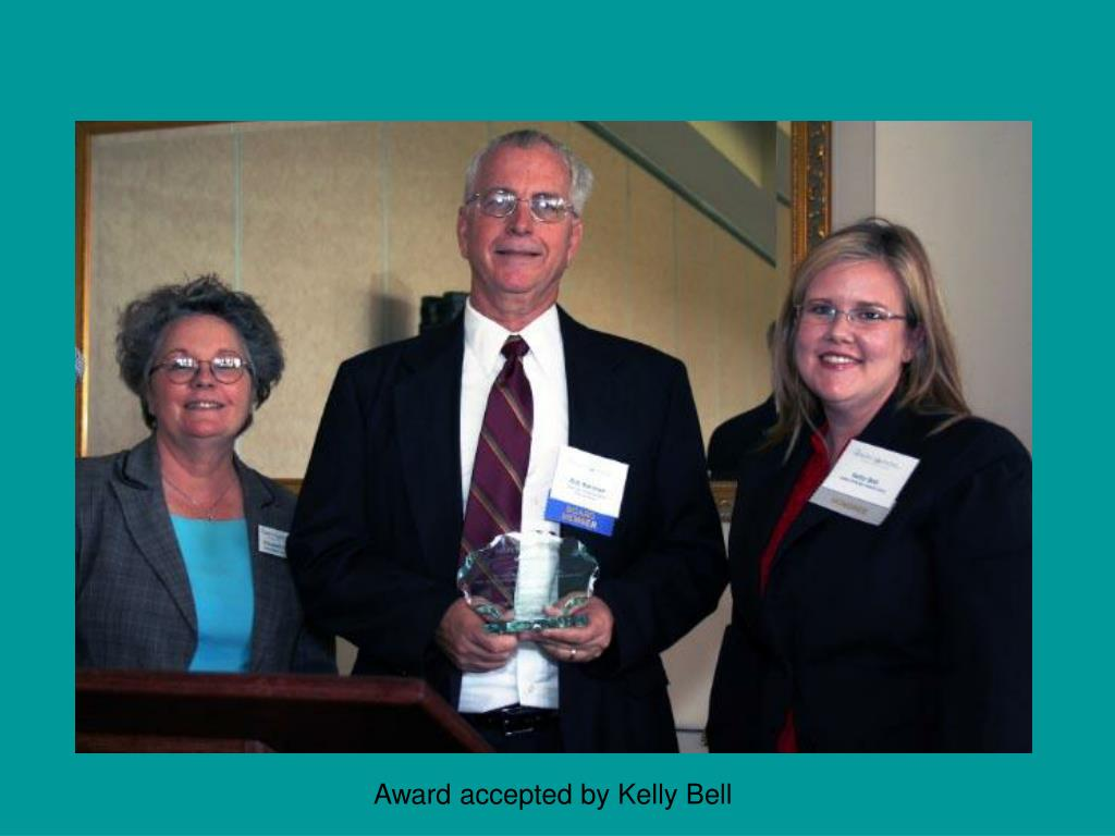 Award accepted by Kelly Bell