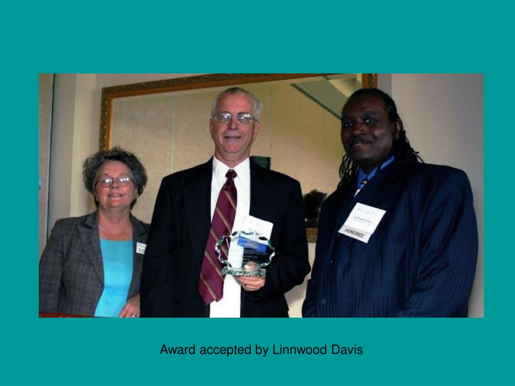 Award accepted by Linnwood Davis