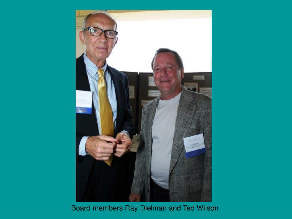 Board members Ray Dielman and Ted Wilson