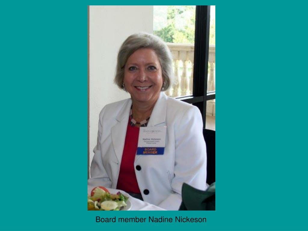Board member Nadine Nickeson